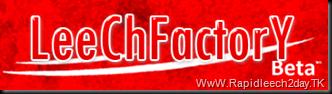 Leechfactory - Free Url Leech All Premium Account - Free file upload service - Full Speed Download leech factory file upload gratis
